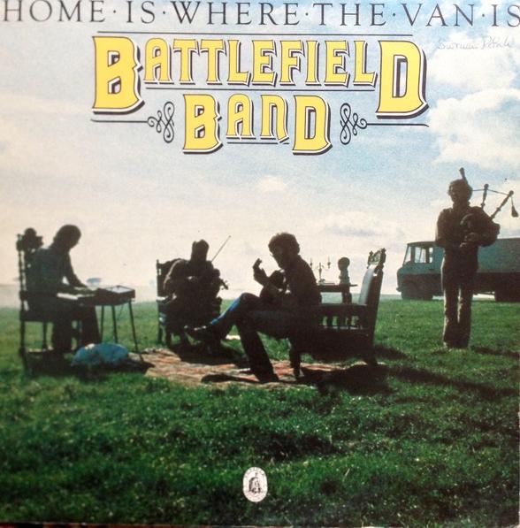 Battlefield Band - Home is where the Van is (Vinyl-LP)