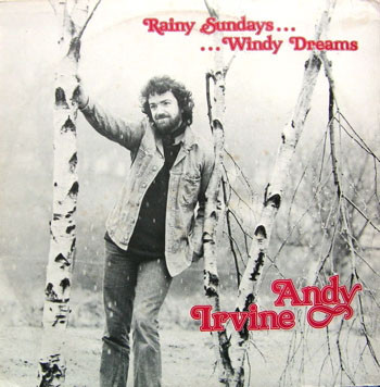 Andy Irvine – Rainy Sundays...Windy Dreams  (Vinyl-LP)
