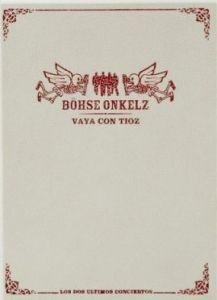 Böhse Onkelz – Vaya Con Tioz (4 DVDs)