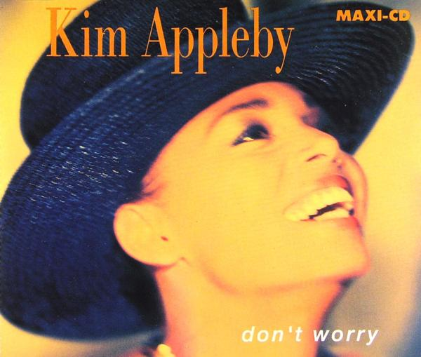Appleby, Kim - Don't Worry [CD-Single]