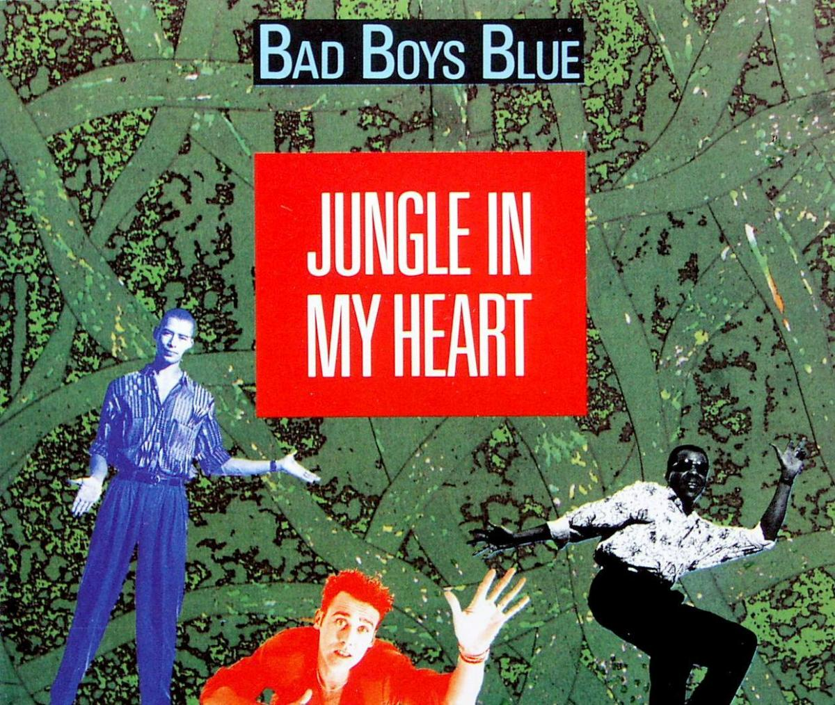 Bad Boys Blue - Jungle In My Heart [CD-Single]