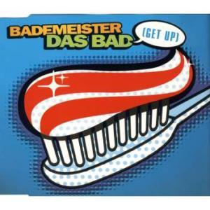 Bademeister - Das Bad (Get Up) [CD-Single]