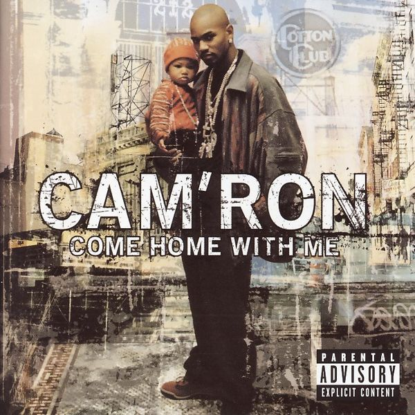 Cam'Ron - Come Home With Me [CD]
