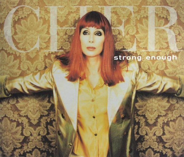 Cher - Strong Enough CD 1 [CD-Single]