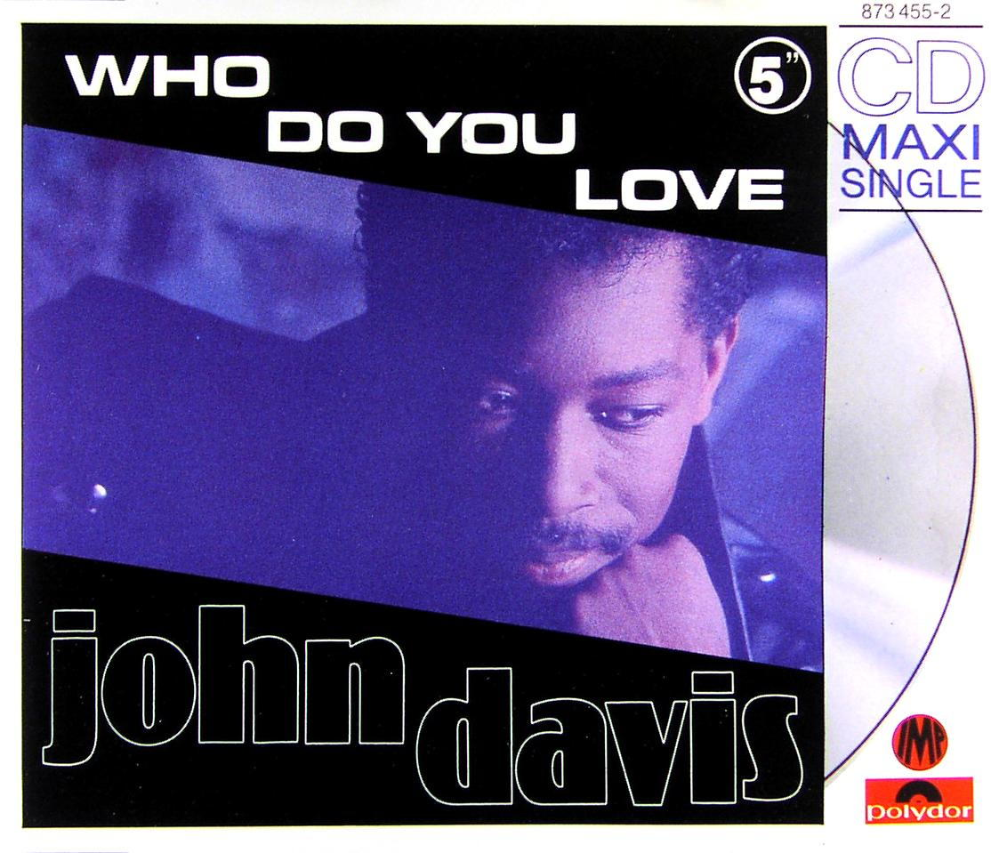 Davis, John - Who Do You Love [CD-Single]