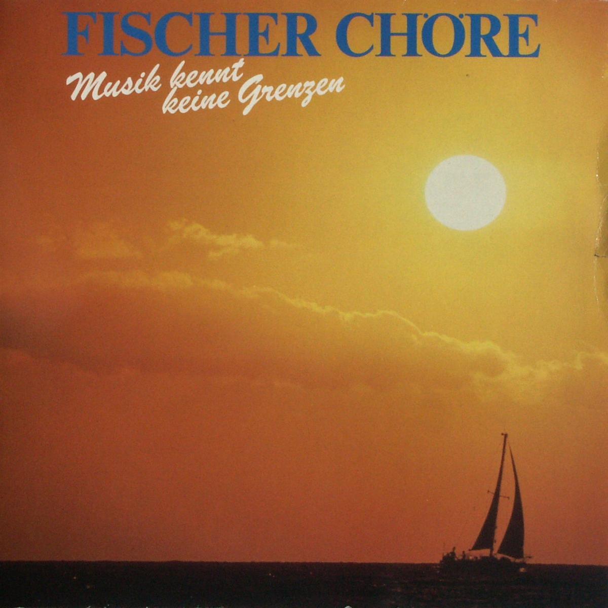 Fischer-Chöre - Musik Kennt Keine Grenzen [LP]