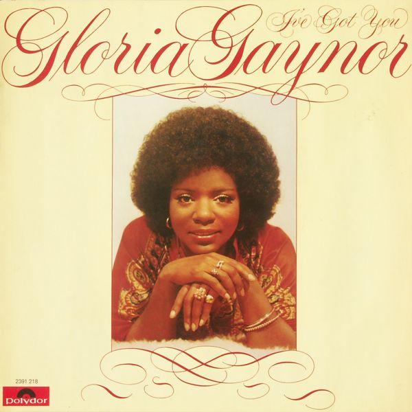 Gaynor, Gloria - I've Got You [LP]