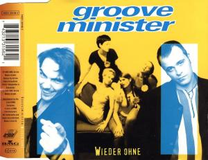 Groove Minister - Wieder Ohne [CD-Single]