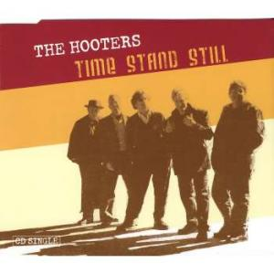 Hooters - Time Stand Still [CD-Single]