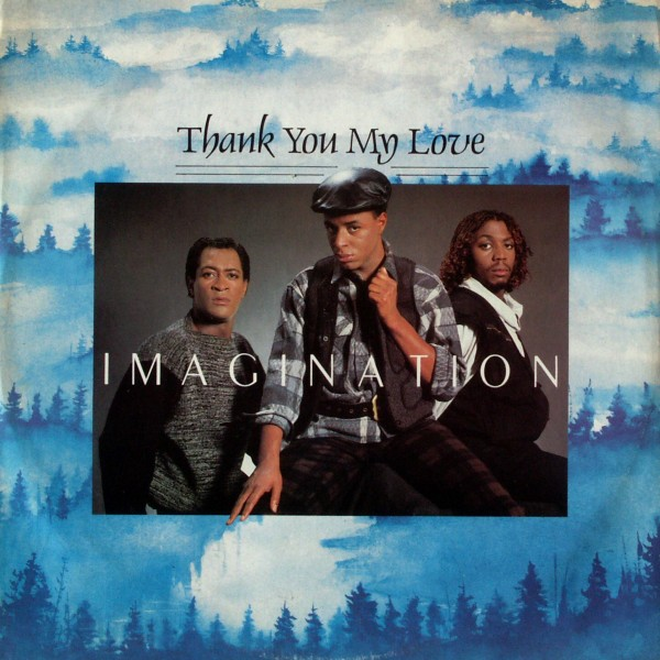 """Imagination - Thank You My Love [12"""" Maxi]"""