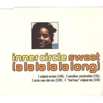 Inner Circle - Sweat (A La La La La Long) [CD-Single]