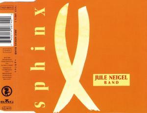 Jule Neigel Band - Sphinx [CD-Single]