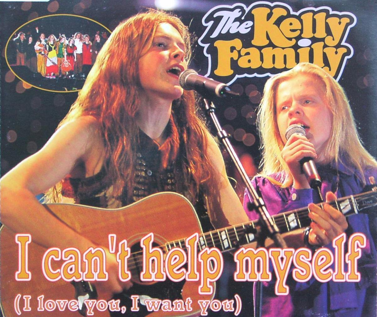 Kelly Family - I Can't Help Myself (I Love You, I Want You) [CD-Single]