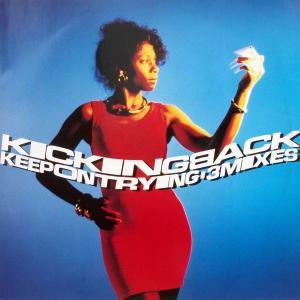 "Kicking Back - Keep On Trying [12"" Maxi]"