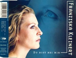 Kleinert, Franziska - Du Bist Bei Mir [CD-Single]