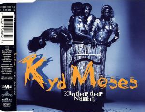 Kyd Moses - Kinder Der Nacht [CD-Single]