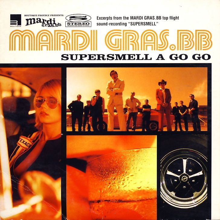Mardi Gras BB - Supersmell A Go Go [CD-Single]