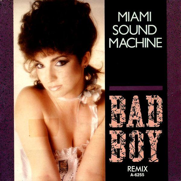 "Miami Sound Machine - Bad Boy [7"" Single]"