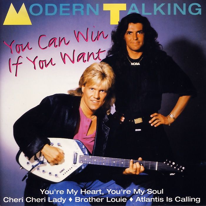 Modern Talking - You Can Win If You Want [CD]