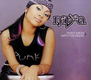 Nivea - Don't Mess With The Radio [CD-Single]
