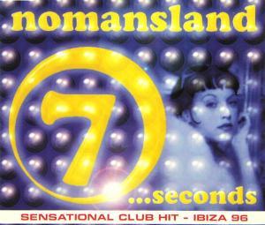 Nomansland - 7 Seconds [CD-Single]