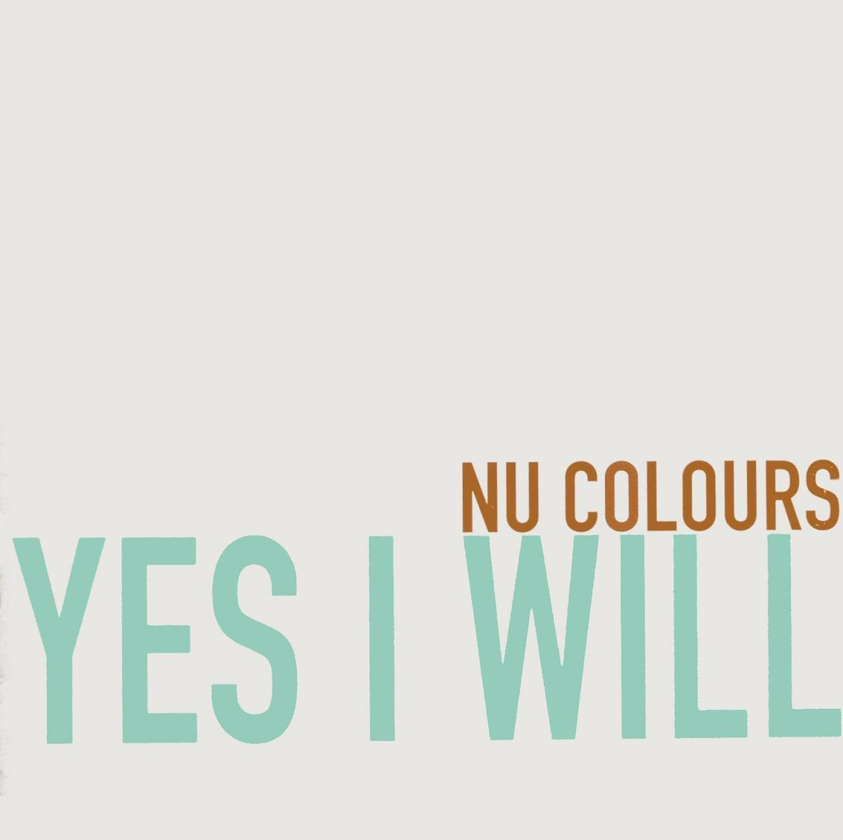 """Nu Colours - Yes I Will [12"""" Maxi]"""