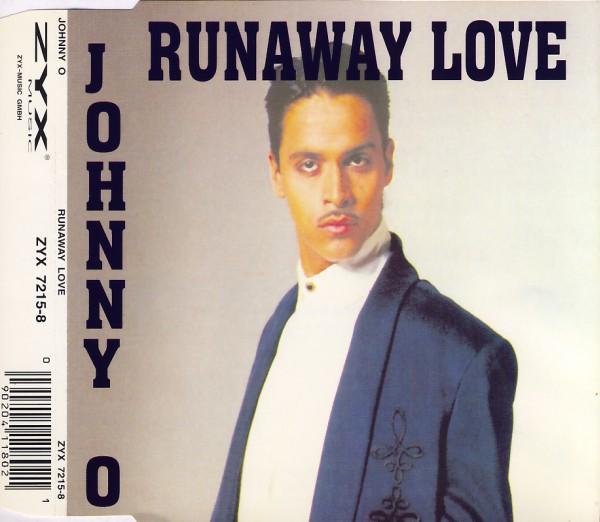 O., Johnny - Runaway Love [CD-Single]