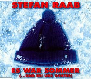 Raab, Stefan - Es War Sommer (... Und Bei Uns Winter) [CD-Single]