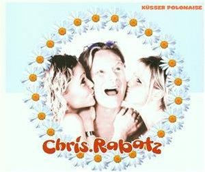 Rabatz, Chris - Küsser Polonaise [CD-Single]