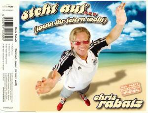 Rabatz, Chris - Steht Auf (Wenn Ihr Feiern Wollt) [CD-Single]