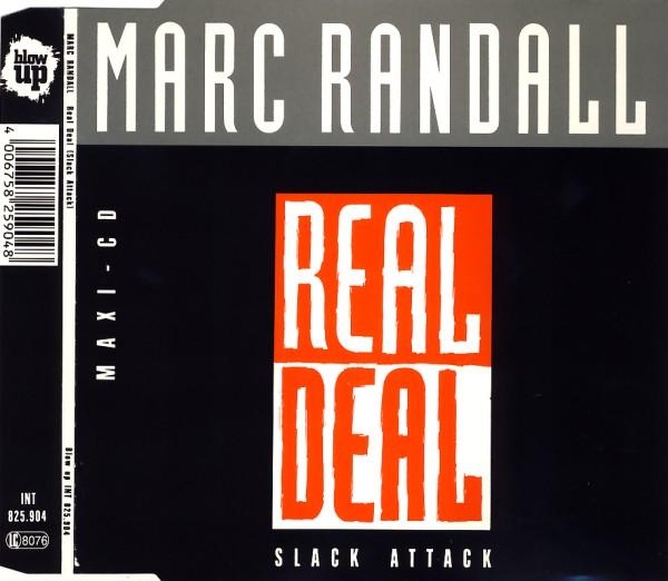 Randall, Marc - Real Deal (Slack Attack) [CD-Single]