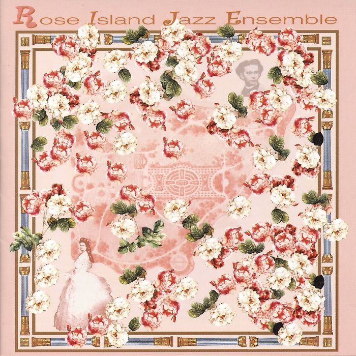 Rose Island Jazz Ensemble - Rose Island Jazz Ensemble [CD]