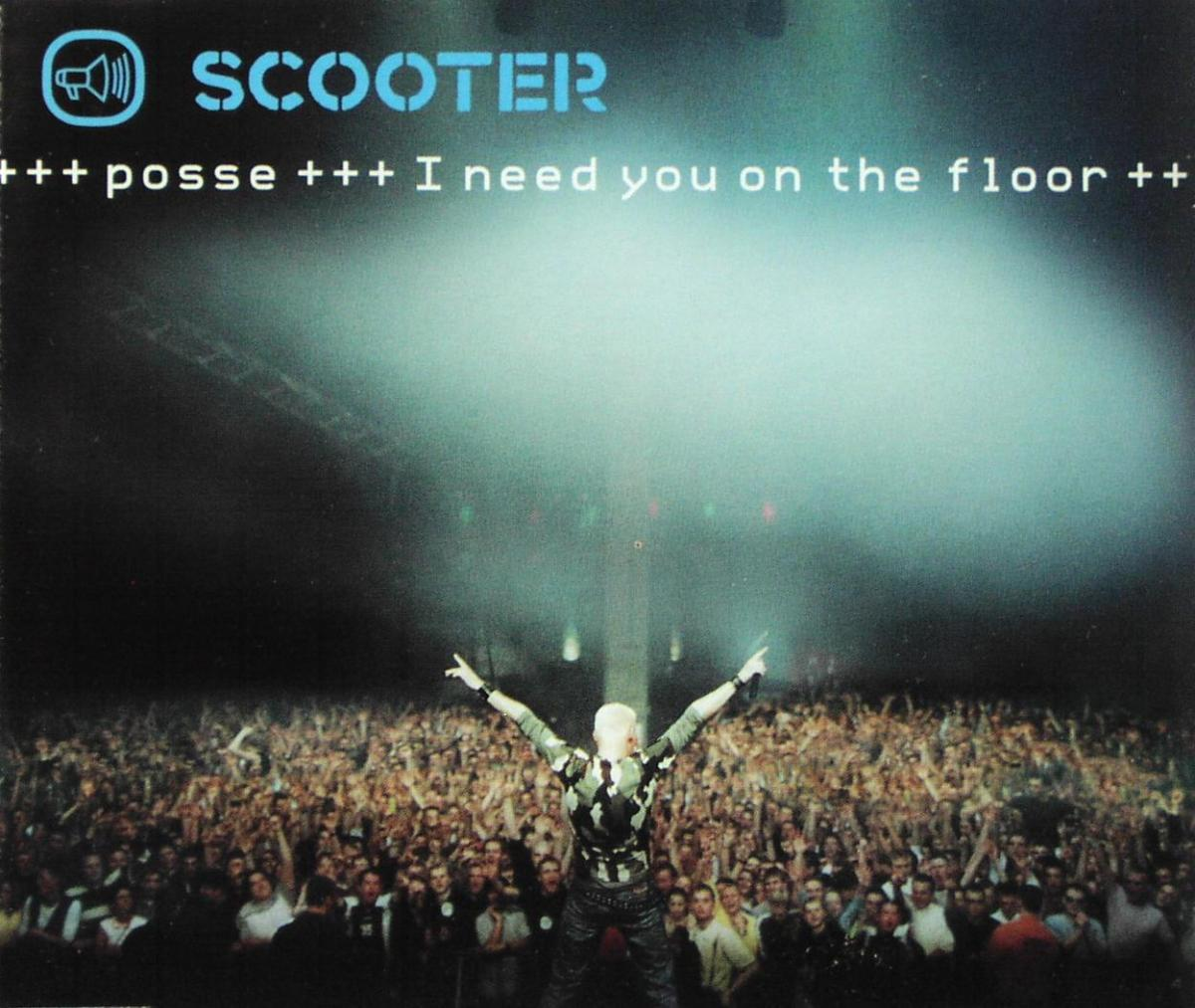 Scooter - Posse (I Need You On The Floor) [CD-Single]