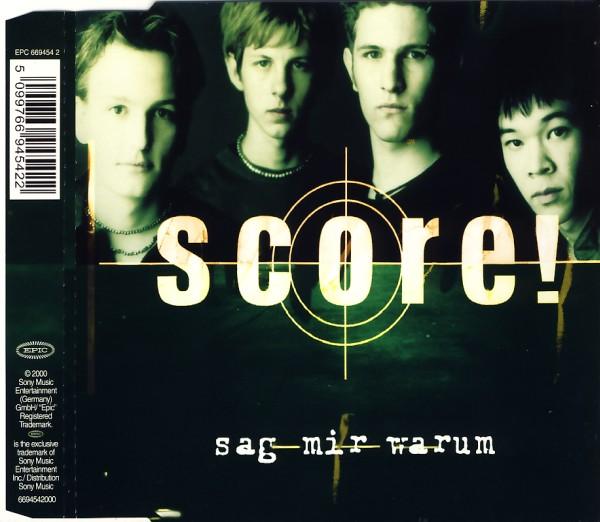 Score - Sag Mir Warum [CD-Single]