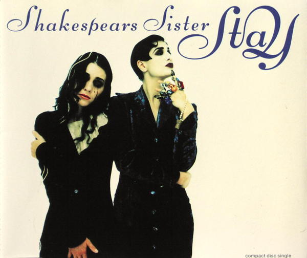 Shakespears Sister - Stay [CD-Single]