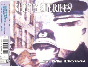 Shifty Sheriffs - Let Me Down [CD-Single]