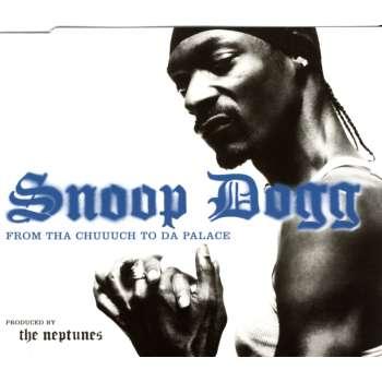 Snoop Dogg - From Tha Chuuuch To Da Palace [CD-Single]