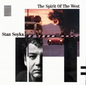 """Soyka, Stan - The Spirit Of The West [12"""" Maxi]"""