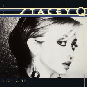 Stacey Q. - Nights Like This [LP]