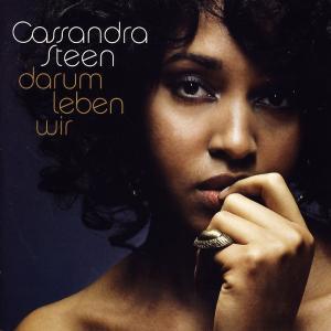 Steen, Cassandra - Darum Leben Wir [CD]