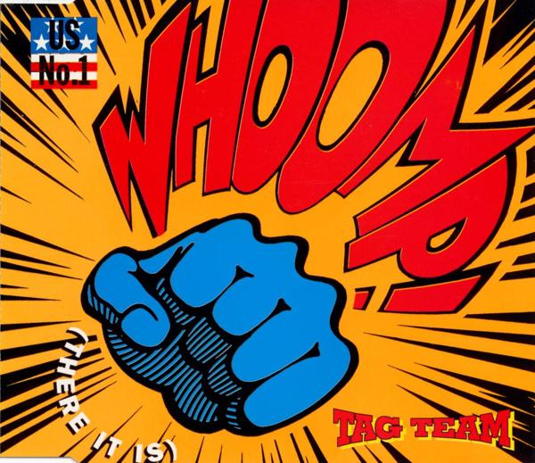 Tag Team - Whoomp! (There It Is) [CD-Single]