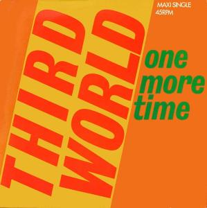 "Third World - One More Time [12"" Maxi]"