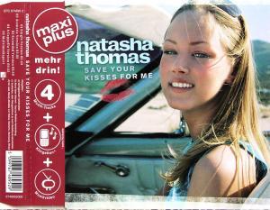 Thomas, Natasha - Save Your Kisses For Me [CD-Single]