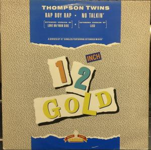 "Thompson Twins - Love On Your Side (Rap Boy Rap)/ Lies (No Talking) [12"" Maxi]"
