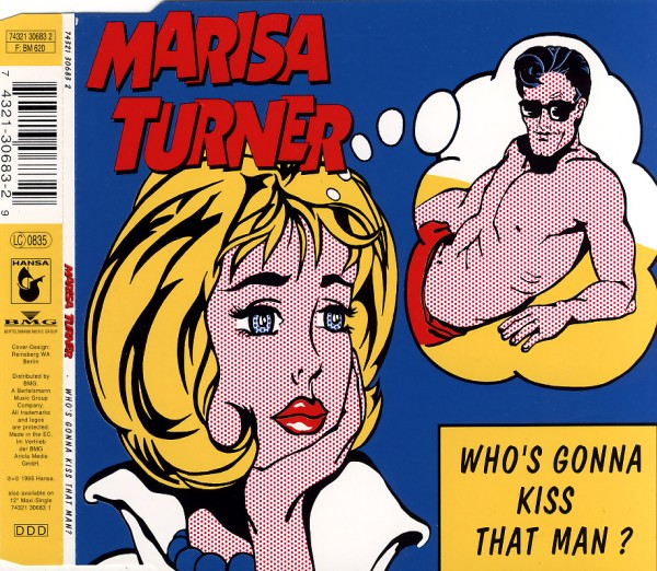 Turner, Marisa - Who's Gonna Kiss That Man [CD-Single]