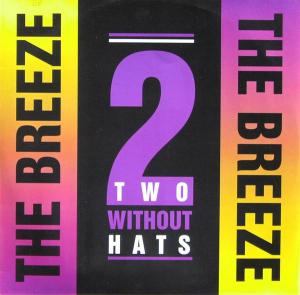 """Two Without Hats - The Breeze [12"""" Maxi]"""