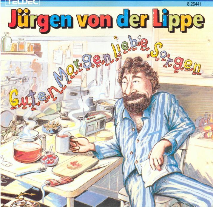 Von Der Lippe Jürgen Guten Morgen Liebe Sorgen Cd