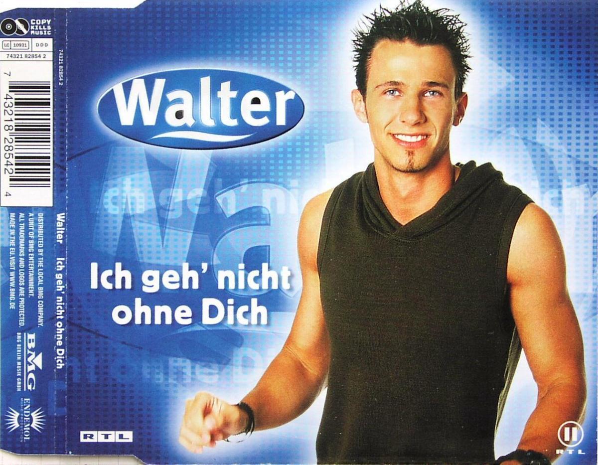 Walter - Ich Geh Nicht Ohne Dich [CD-Single]