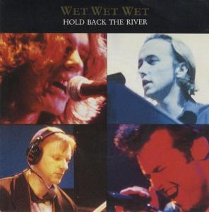 """Wet Wet Wet - Hold Back The River [12"""" Maxi]"""