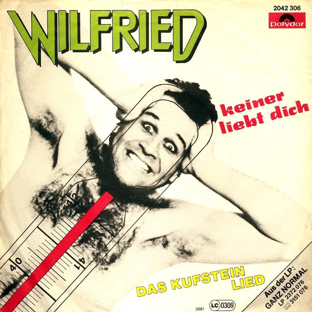 """Wilfried - Keiner Liebt Dich [7"""" Single]"""